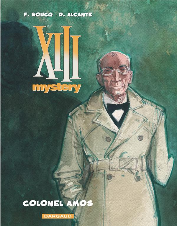 XIII MYSTERY T4 COLONEL AMOS ALCANTE/BOUCQ DARGAUD